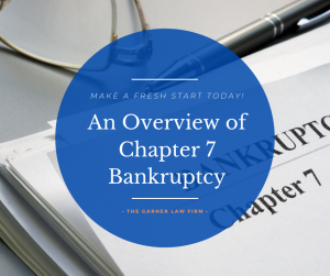 Read more about the article Overview of Chapter 7 Bankruptcy